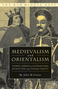 Cover Medievalism and Orientalism