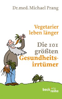 Cover Vegetarier leben länger