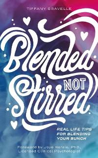 Cover Blended Not Stirred