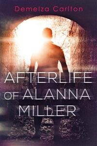 Cover Afterlife of Alanna Miller