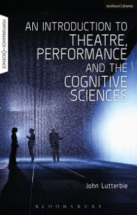 Cover Introduction to Theatre, Performance and the Cognitive Sciences