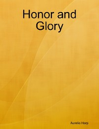 Cover Honor and Glory