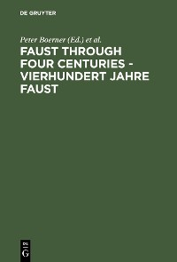 Cover Faust through Four Centuries - Vierhundert Jahre Faust