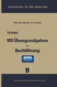 Cover Losungen: 100 Ubungsaufgaben zur Buchfuhrung