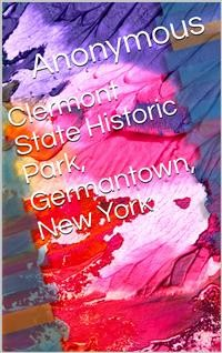 Cover Clermont State Historic Park / Germantown, New York