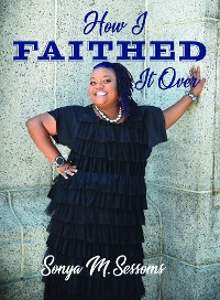Cover How I Faithed It Over