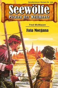 Cover Seewölfe - Piraten der Weltmeere 539