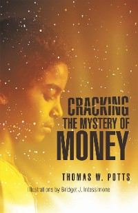 Cover Cracking the Mystery of Money