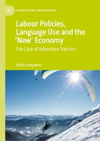 Cover Labour Policies, Language Use and the 'New' Economy