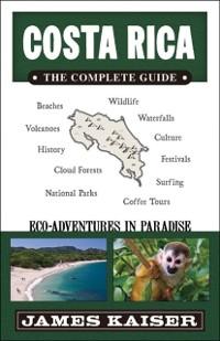 Cover Costa Rica: The Complete Guide