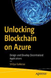 Cover Unlocking Blockchain on Azure