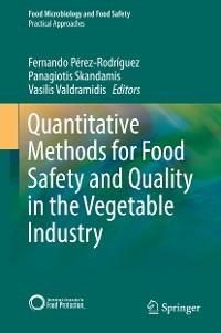 Cover Quantitative Methods for Food Safety and Quality in the Vegetable Industry