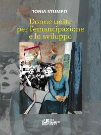 Cover Donne unite per l'emancipazione e lo sviluppo