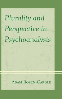 Cover Plurality and Perspective in Psychoanalysis