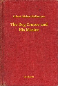 Cover The Dog Crusoe and His Master