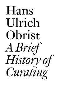 Cover A Brief History of Curating