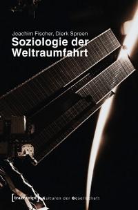 Cover Soziologie der Weltraumfahrt
