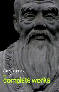Cover Confucius: The Complete Works