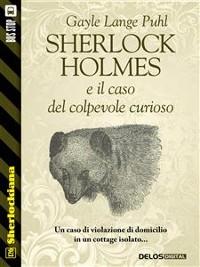 Cover Sherlock Holmes e il caso del colpevole curioso