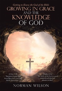 Cover Growing in Grace and the Knowledge of God