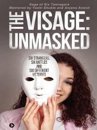Cover The Visage: Unmasked