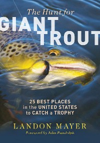 Cover The Hunt for Giant Trout