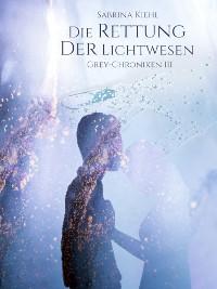Cover Die Rettung der Lichtwesen