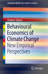Cover Behavioural Economics of Climate Change