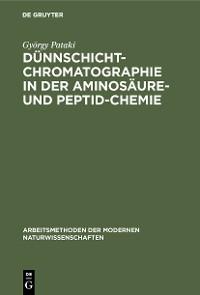 Cover Dünnschichtchromatographie in der Aminosäure- und Peptid-Chemie