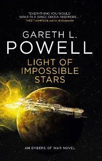 Cover Light of Impossible Stars: An Embers of War novel