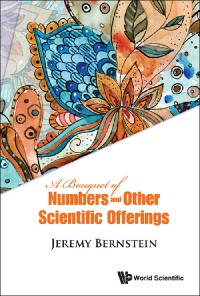 Cover A Bouquet of Numbers and Other Scientific Offerings