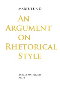 Cover An Argument on Rhetorical Style