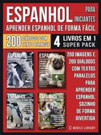 Cover Espanhol para Iniciantes - Aprender Espanhol de Forma Fácil  (4 livros em 1 Super Pack)