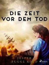 Cover Die Zeit vor dem Tod