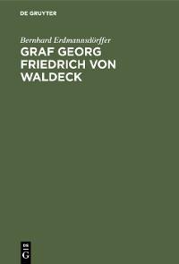 Cover Graf Georg Friedrich von Waldeck
