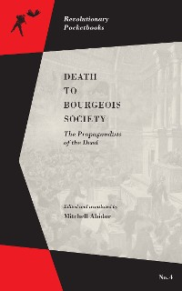 Cover Death to Bourgeois Society