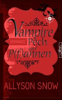 Cover Vampire, Pech und P(f)annen