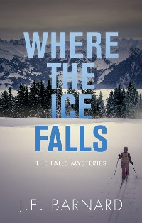 Cover Where the Ice Falls