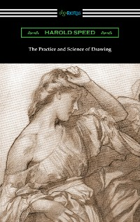 Cover The Practice and Science of Drawing