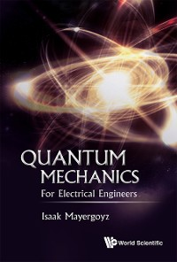 Cover Quantum Mechanics: For Electrical Engineers