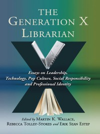 Cover The Generation X Librarian