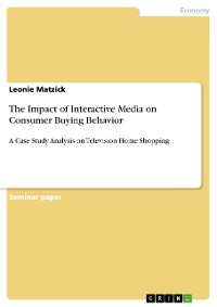 Cover The Impact of Interactive Media on Consumer Buying Behavior