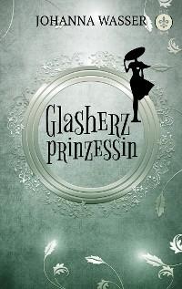 Cover Glasherzprinzessin