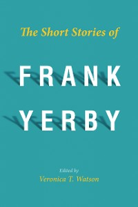 Cover The Short Stories of Frank Yerby