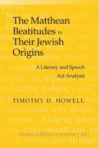 Cover Matthean Beatitudes in Their Jewish Origins