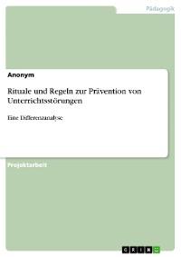Cover Rituale und Regeln zur Prävention von Unterrichtsstörungen