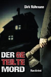 Cover Der geteilte Mord