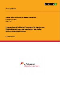 Cover Petrov-Galerkin-Finite-Elemente-Methoden zur Zeitdiskretisierung parabolischer partieller Differentialgleichungen
