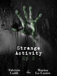 Cover Strange Activity - Ep2 di 4