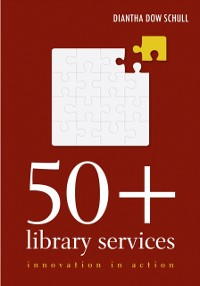 Cover 50+ Library Services: Innovation in Action
